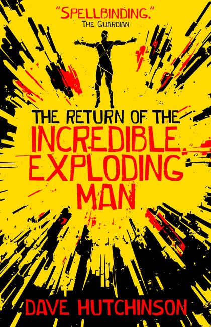 The Return of the Incredible Exploding Man