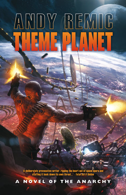 Theme Planet ( A Novel of the Anarchy 1 )