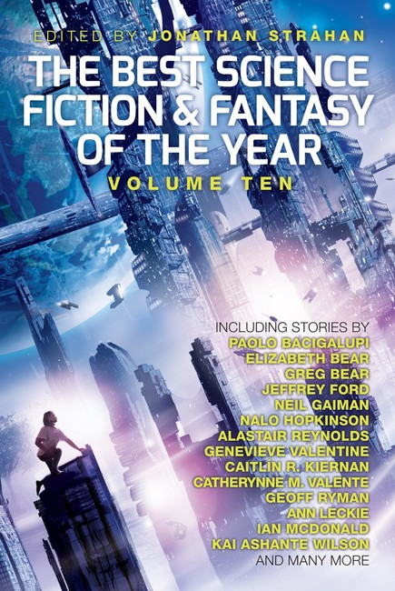 The Best Science Fiction and Fantasy of the Year, Volume Ten ( The Best Science Fiction and Fantasy of the Year 10 )