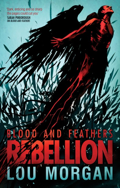 Blood and Feathers: Rebellion ( Blood and Feathers 2 )