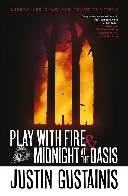 Play With Fire & Midnight At The Oasis ( A Morris and Chastain Investigation 4 )