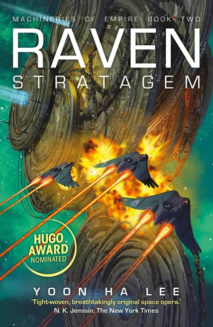 Raven Stratagem ( The Machineries of Empire 2 )