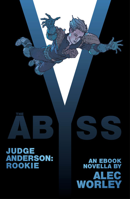 The Abyss ( Judge Anderson: The Early Years 02 )