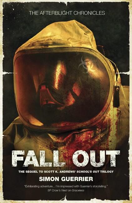 Fall Out ( The Afterblight Chronicles: School's Out 4 )
