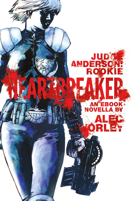 Heartbreaker ( Judge Anderson: The Early Years 01 )