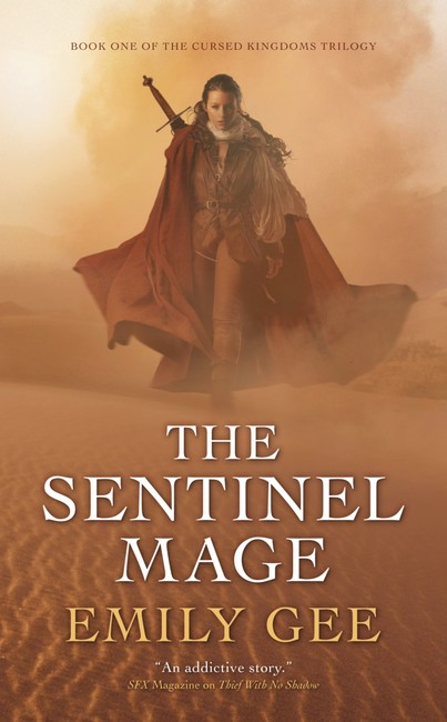 The Sentinel Mage ( Cursed Kingdoms Trilogy 1 )