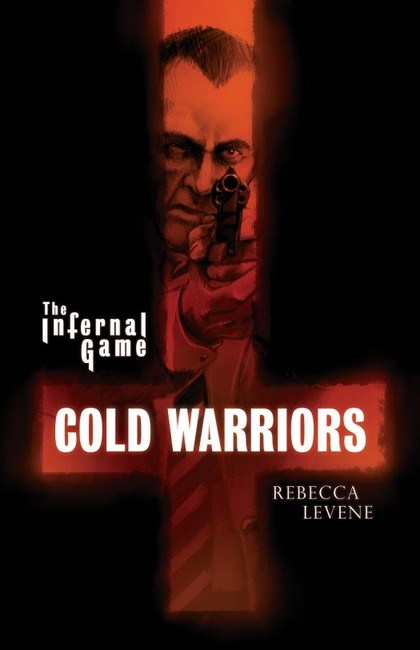Cold Warriors ( The Infernal Game 1 )