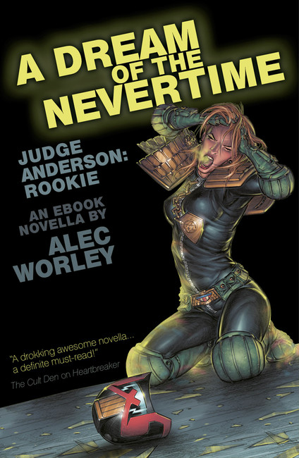A Dream of the Nevertime ( Judge Anderson: The Early Years 03 )