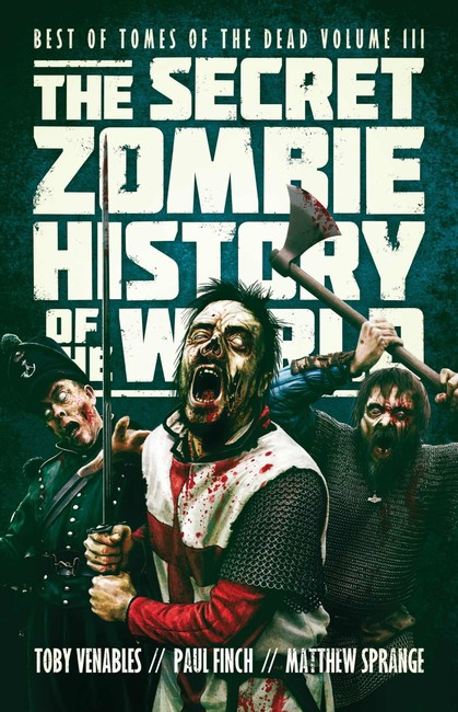 The Secret Zombie History of the World ( Tomes of the Dead )