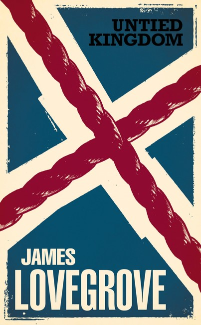 Untied Kingdom ( The James Lovegrove Collection )