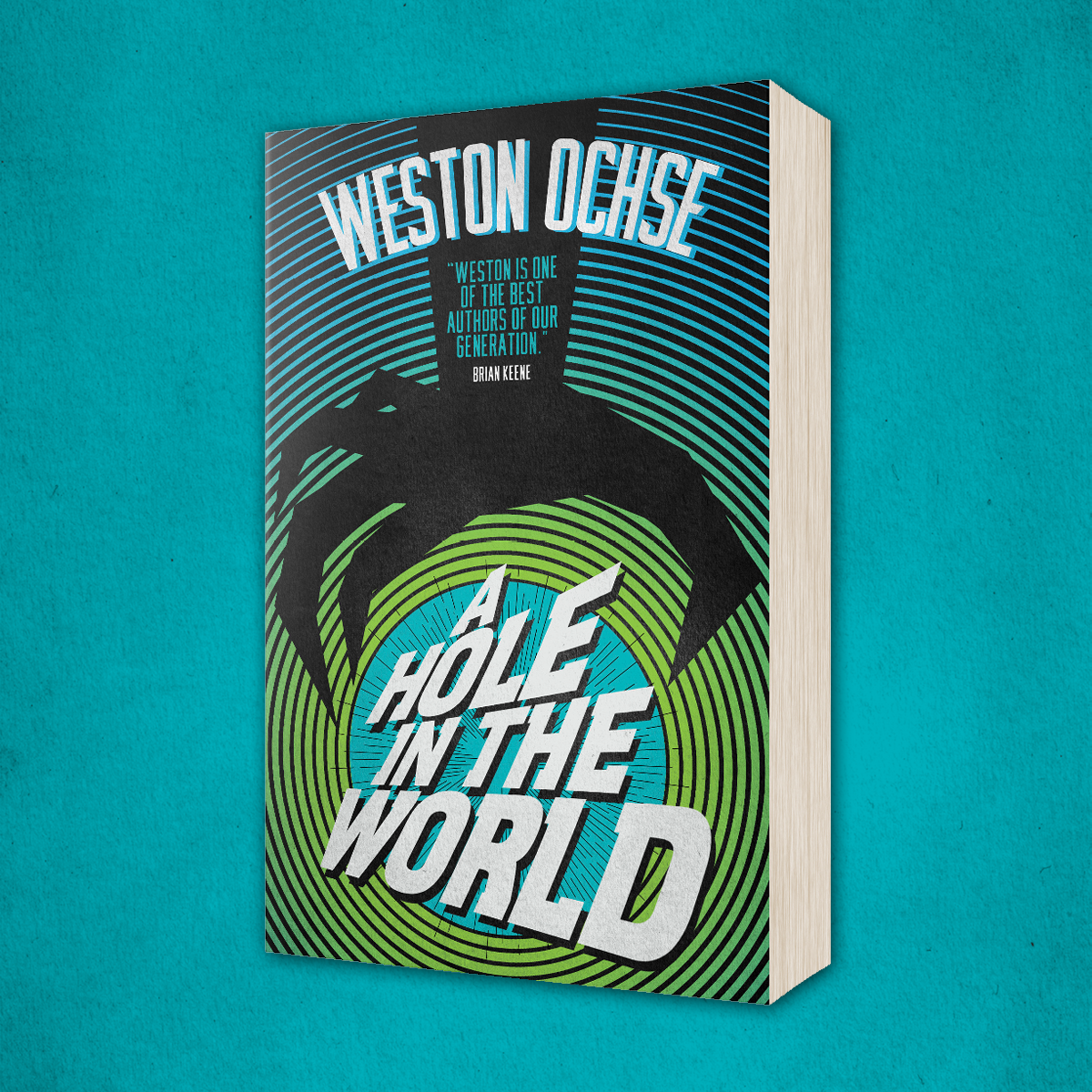 OUT NOW: A Hole in the World by Weston Ochse
