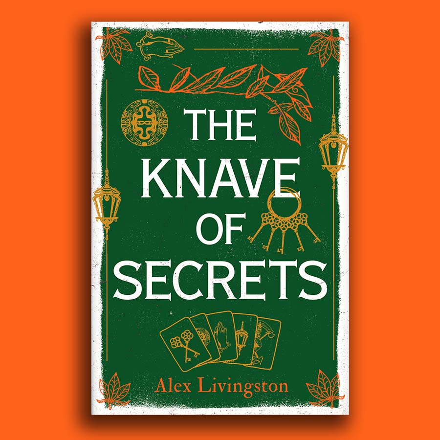 Revealing the cover for The Knave of Secrets by Alex Livingston