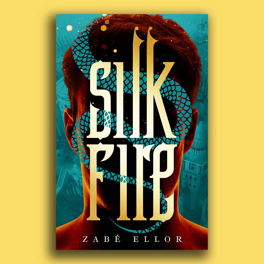 Revealing the cover for Silk Fire by Zabé Ellor