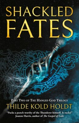 Shackled Fates ( The Hanged God Trilogy 2 )